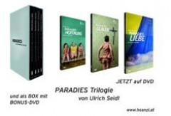 PARADISE: Trilogie – The DVD-Box â��PARADIES: Trilogieâ�� of Ulrich Seidl with Bonus-DVD, is now available and you can get it directly via the HOANZL-Onlineshop.
